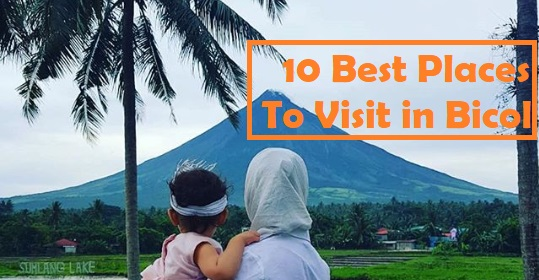 10 Best Places to Visit in Bicol